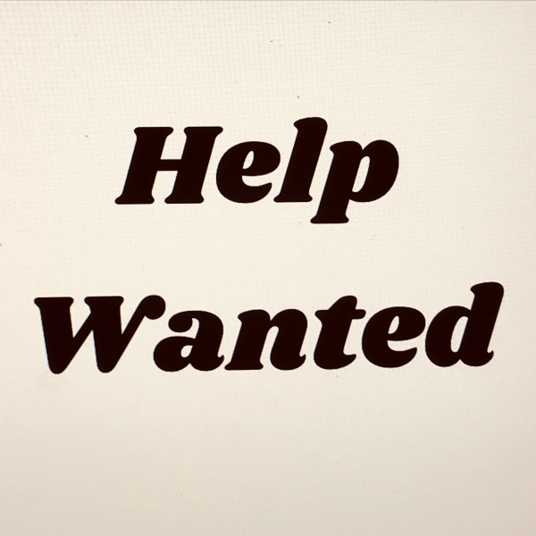 "Sign saying ""Help Wanted"""